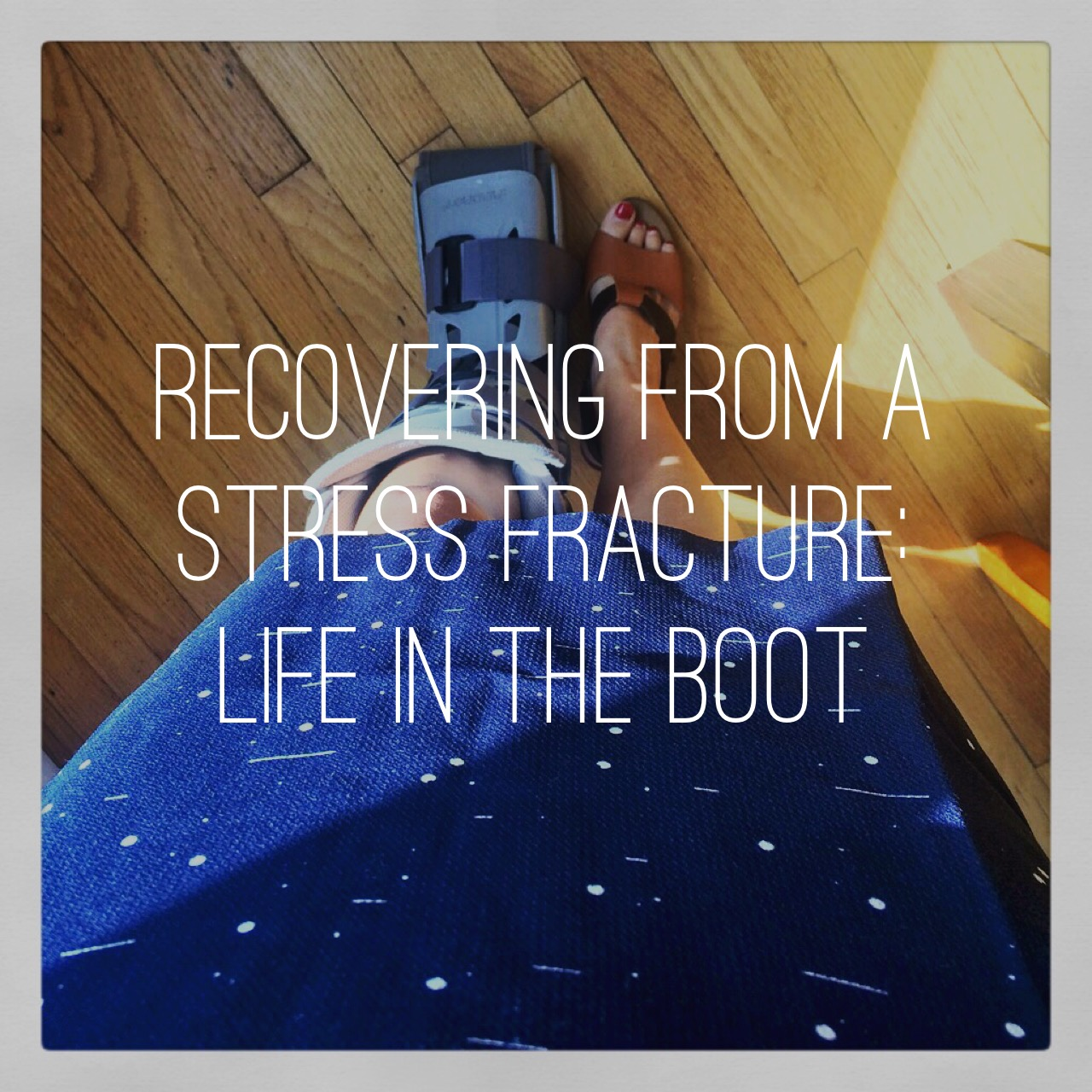Recovering From a Stress Fracture: My Experience & A Guide for